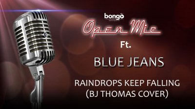 Blue Jeans - Raindrops Keep Falling (BJ Thomas cover)