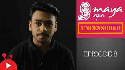 Maya Apa Uncensored - Episode 08