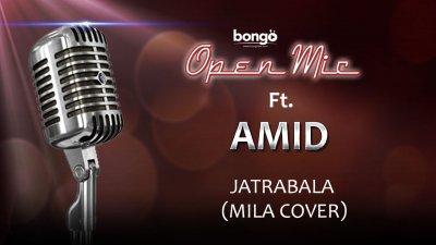 Amid - Jatrabala (Mila Cover)