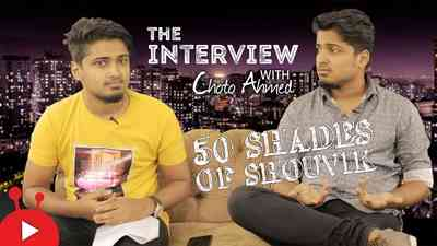 50 Shades of Shouvik - Episode 08 - Interview with Choto Ahmed