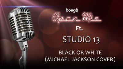 Studio 13 - Black or White (Michael Jackson cover)