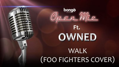Owned - Walk (Foo Fighters cover)