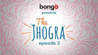 The Jhogra - Episode 3 - Reasons for Breakup