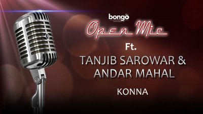 Tanjib Sarowar & Andar Mahal - Konna