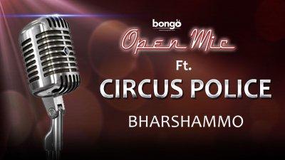 Circus Police - Bharshammo