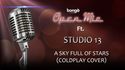 Studio 13 - A Sky Full of Stars (Coldplay cover)