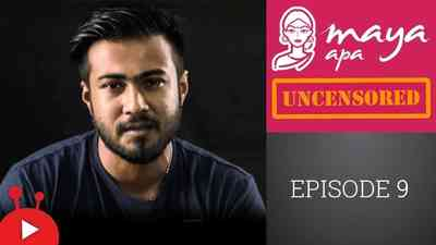 Maya Apa Uncensored - Episode 09